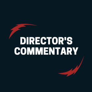 Director s Commentary